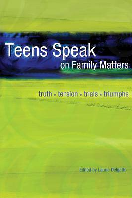 Teens Speak on Family Matters