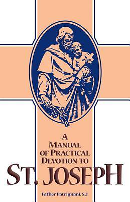Picture of A Manual of Practical Devotion to St. Joseph