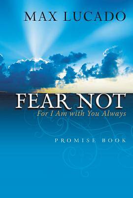 Fear Not, For I Am With You Always