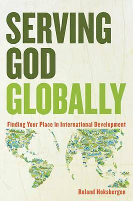 Serving God Globally [ePub Ebook]