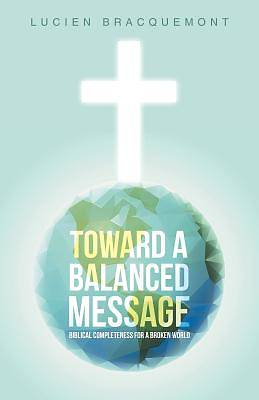 Picture of Toward a Balanced Message
