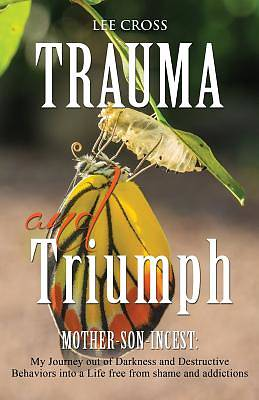 Picture of Trauma and Triumph