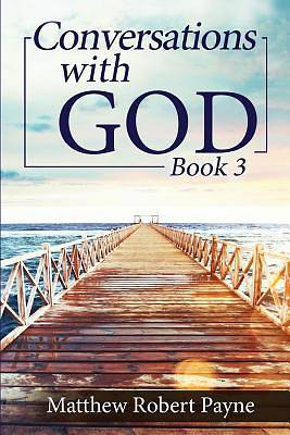 Picture of Conversations with God Book 3