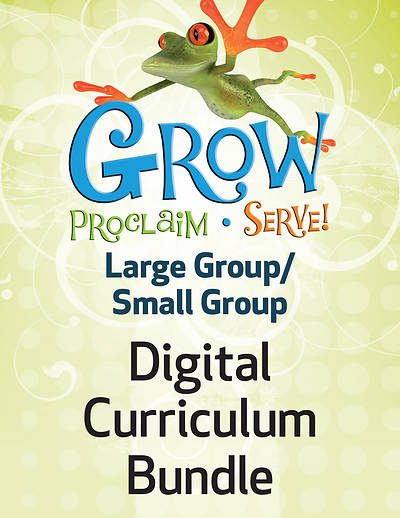 Picture of Grow Proclaim Serve Large Group Small Group Ages 7+ Fall 1