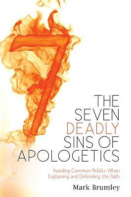 Picture of The Seven Deadly Sins of Apologetics