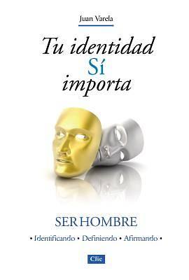 Picture of Tu Identidad Si Importa