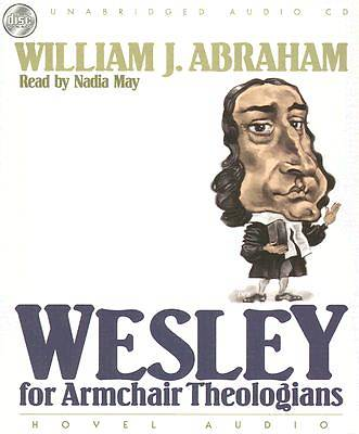 Wesley for Armchair Theologians CD