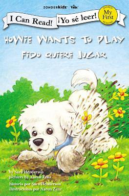 Howie Wants to Play / Fido Quiere Jugar