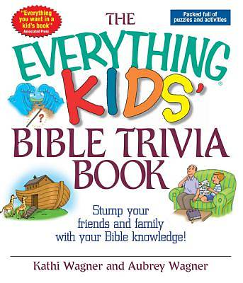 The Everything Kids Bible Trivia Book [ePub Ebook]