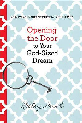 Opening the Door to Your God-Sized Dream [ePub Ebook]