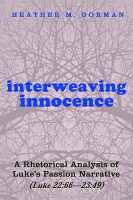 Interweaving Innocence