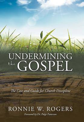 Picture of Undermining the Gospel