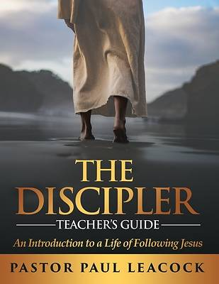Picture of The Discipler Teacher's Guide
