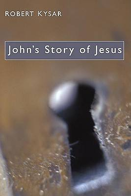 Johns Story of Jesus