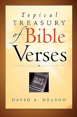 Topical Treasury of Bible Verses