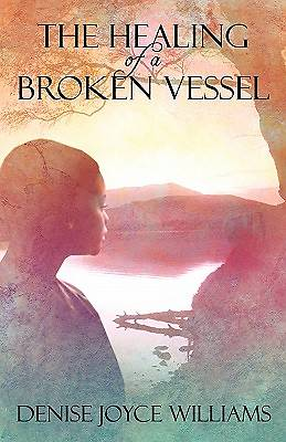 The Healing of a Broken Vessel