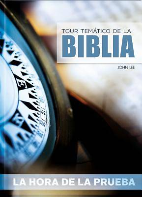 Picture of Tour Tematico de la Biblia - La Hora de la Prueba