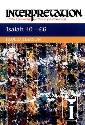 Interpretation Bible Commentary - Isaiah 40-66