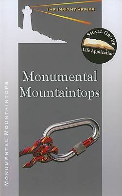 Monumental Mountaintops