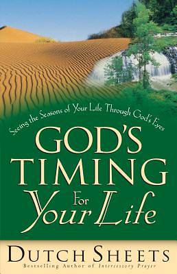 Gods Timing for Your Life
