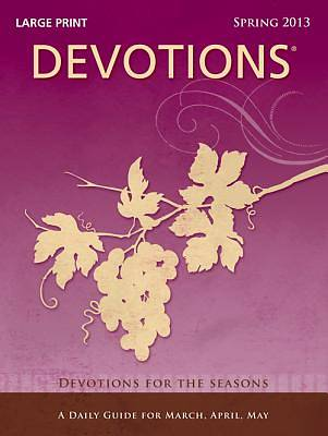 Standard Lesson Quarterly Adult Devotions Large Print Spring 2013