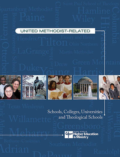 The Guidebook of United Methodist-Related Schools, Colleges, Universities, and Theological Schools