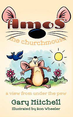 Amos the Churchmouse