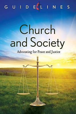 Guidelines for Leading Your Congregation 2013-2016 - Church and Society