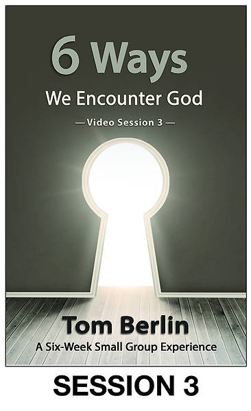 Picture of 6 Ways We Encounter God Streaming Video Session 3