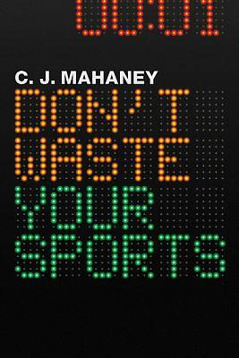 Dont Waste Your Sports (12 Pack)