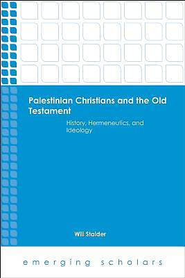 Palestinian Christians and the Old Testament Hc