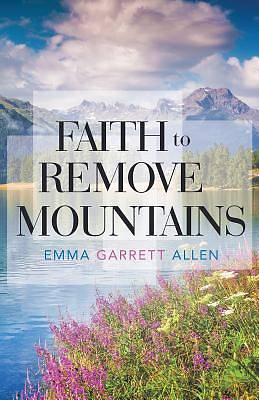 Faith to Remove Mountains