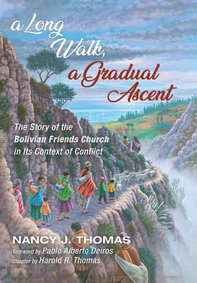 Picture of A Long Walk, a Gradual Ascent