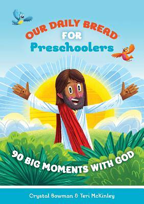 Our Daily Bread for Pre-Schoolers