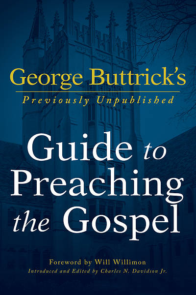 Picture of George Buttrick's Guide to Preaching the Gospel - eBook [ePub]