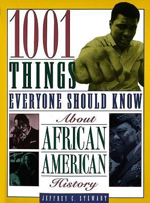Picture of 1001 Things Everyone Should Know about African American History