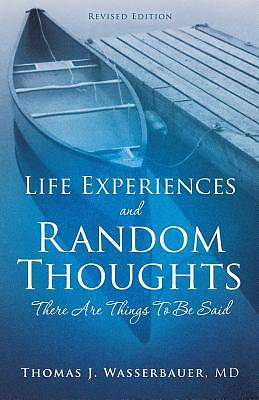 Life Experiences and Random Thoughts