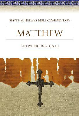 Smyth & Helwys Bible Commentary - Matthew