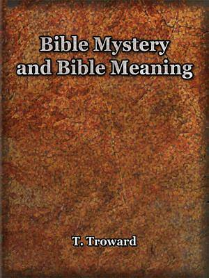 Bible Mystery and Bible Meaning [Adobe Ebook]