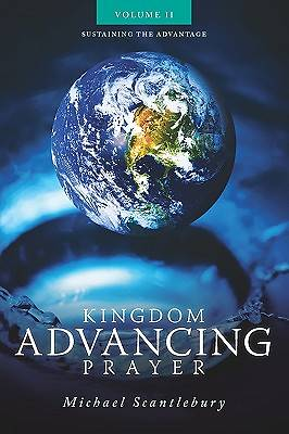 Kingdom Advancing Prayer Volume II