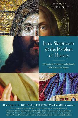 Picture of Jesus, Skepticism, and the Problem of History