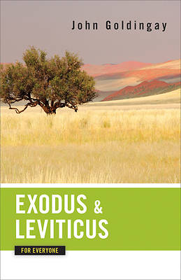 Exodus and Leviticus for Everyone [ePub Ebook]