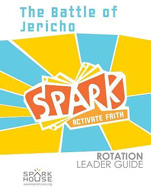 Spark Rotation The Battle of Jericho Leader Guide