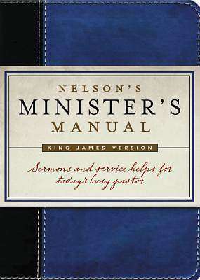 Nelsons Ministers Manual King James Version Edition