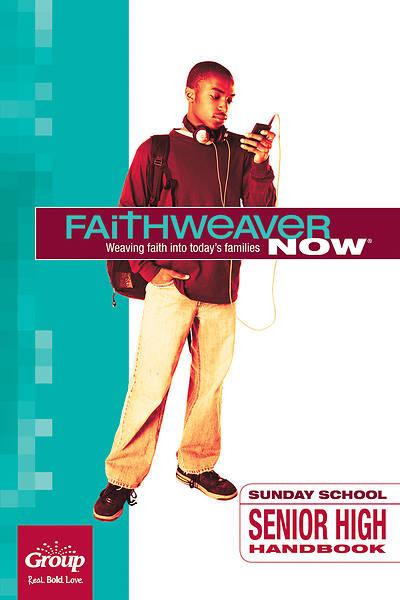 Picture of FaithWeaver Now Senior High Handbook Summer 2017