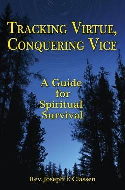 Picture of Tracking Virtue, Conquering Vice