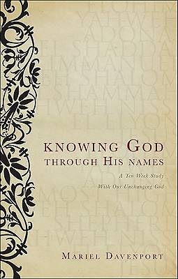Knowing God Through His Names