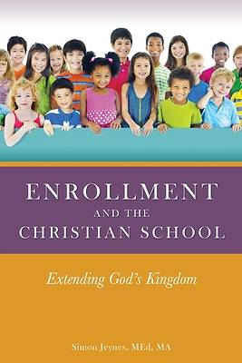 Picture of Enrollment and the Christian School