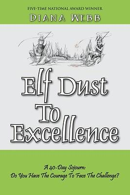 Picture of Elf Dust To Excellence