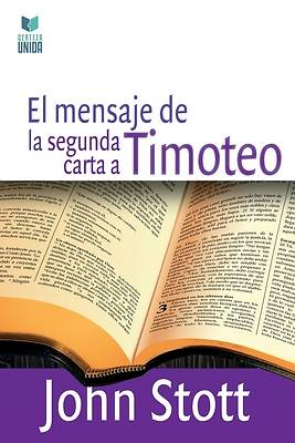 Picture of El Mensaje de la Segunda Carta a Timoteo